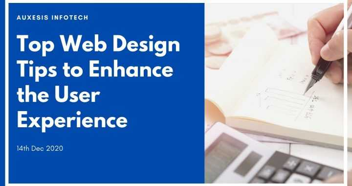 Top Web Design Tips to Enhance the User Experience