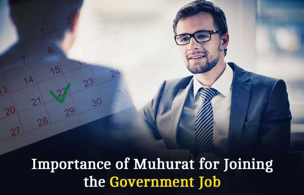 Importance-of-Muhurat-for-Joining-the-Government-Job