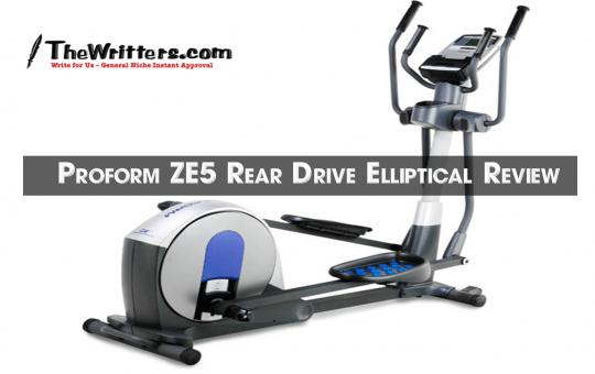 Proform ZE5 Rear Drive Elliptical Review