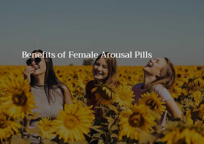 Instant female arousal pills over the counter
